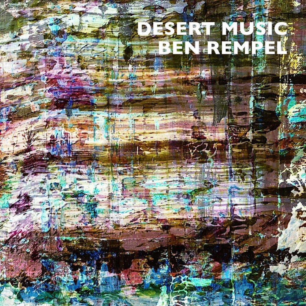 Ben Rempel // Desert Music