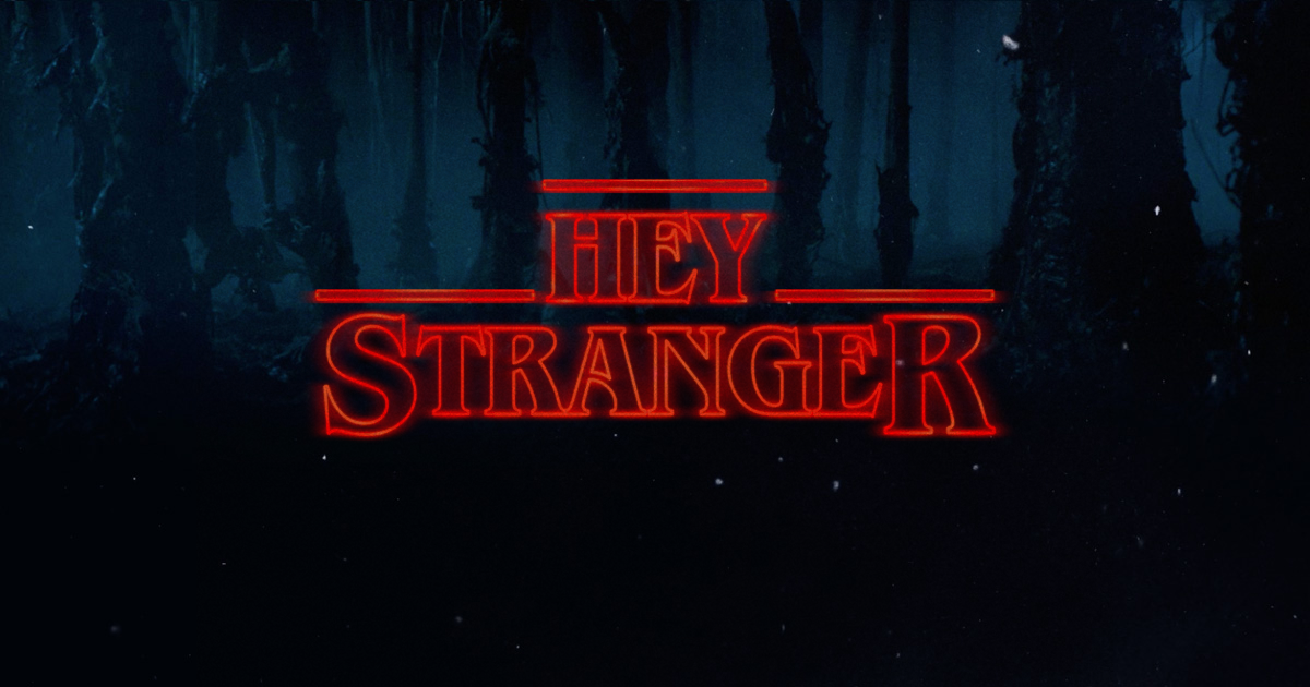 """Hey Stranger"" made by the ""Make It Stranger"" tool"