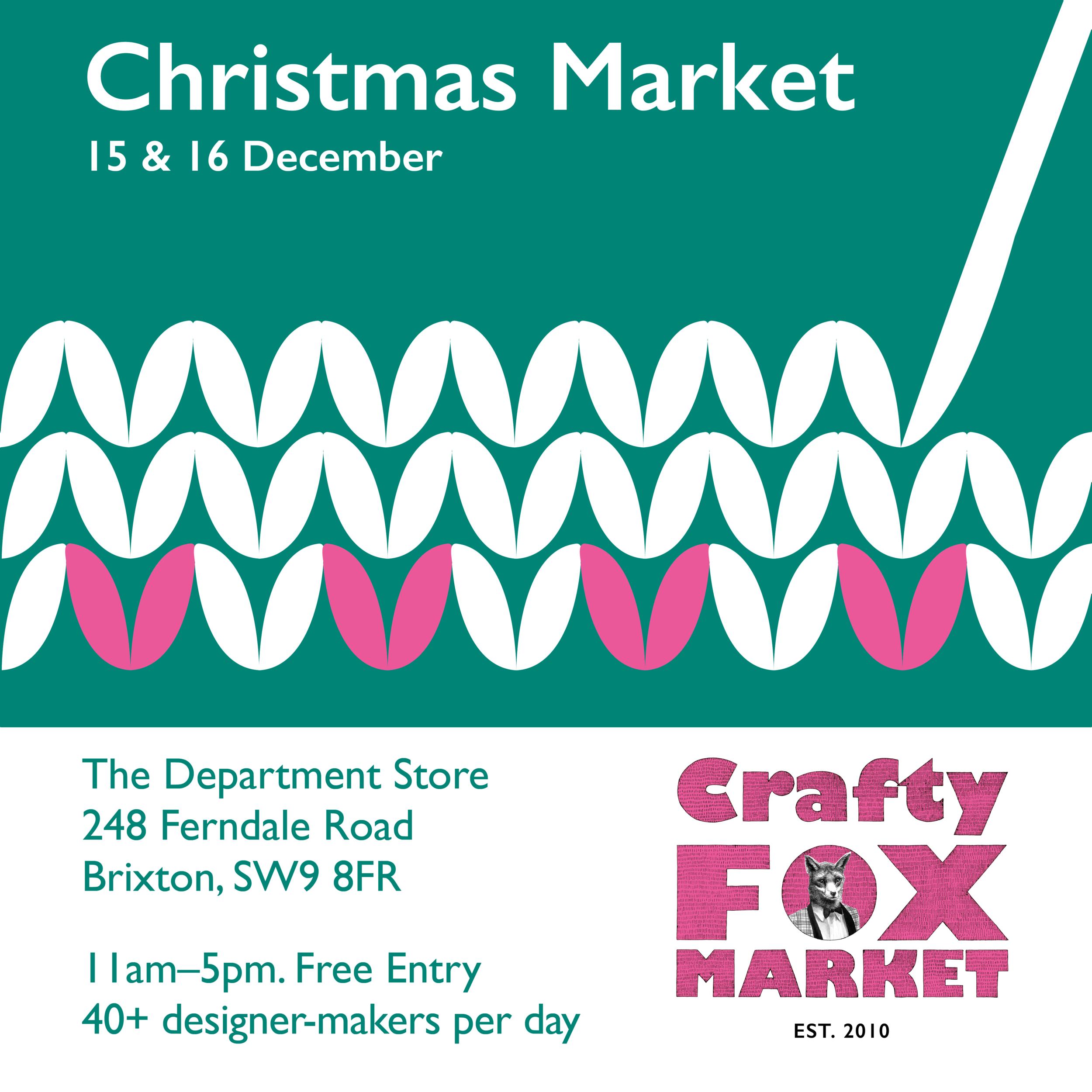 I AM A Crafty Fox Christmas Market Brixton Pop Up