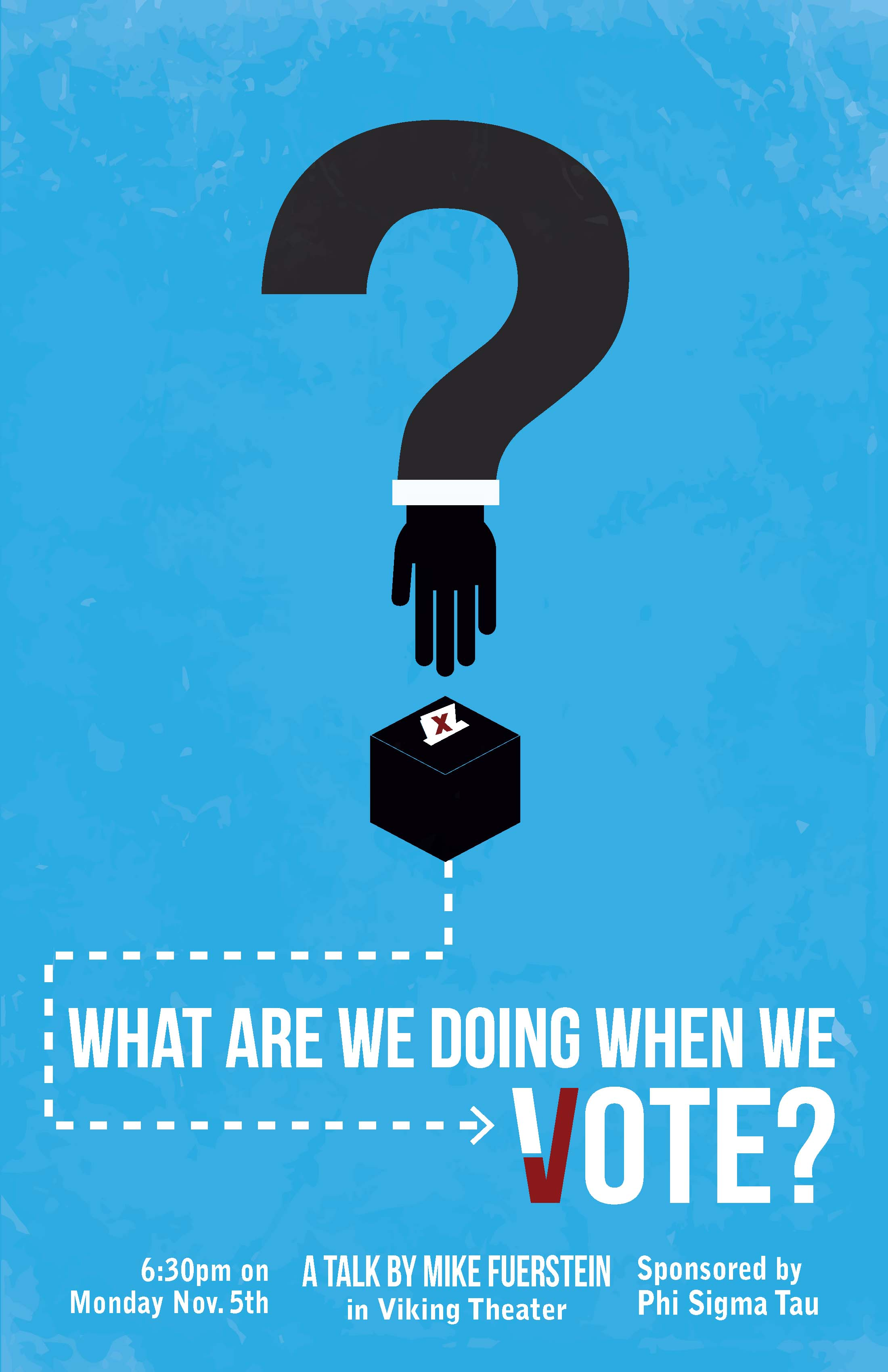 'What Are We Doing When We Vote?' Poster