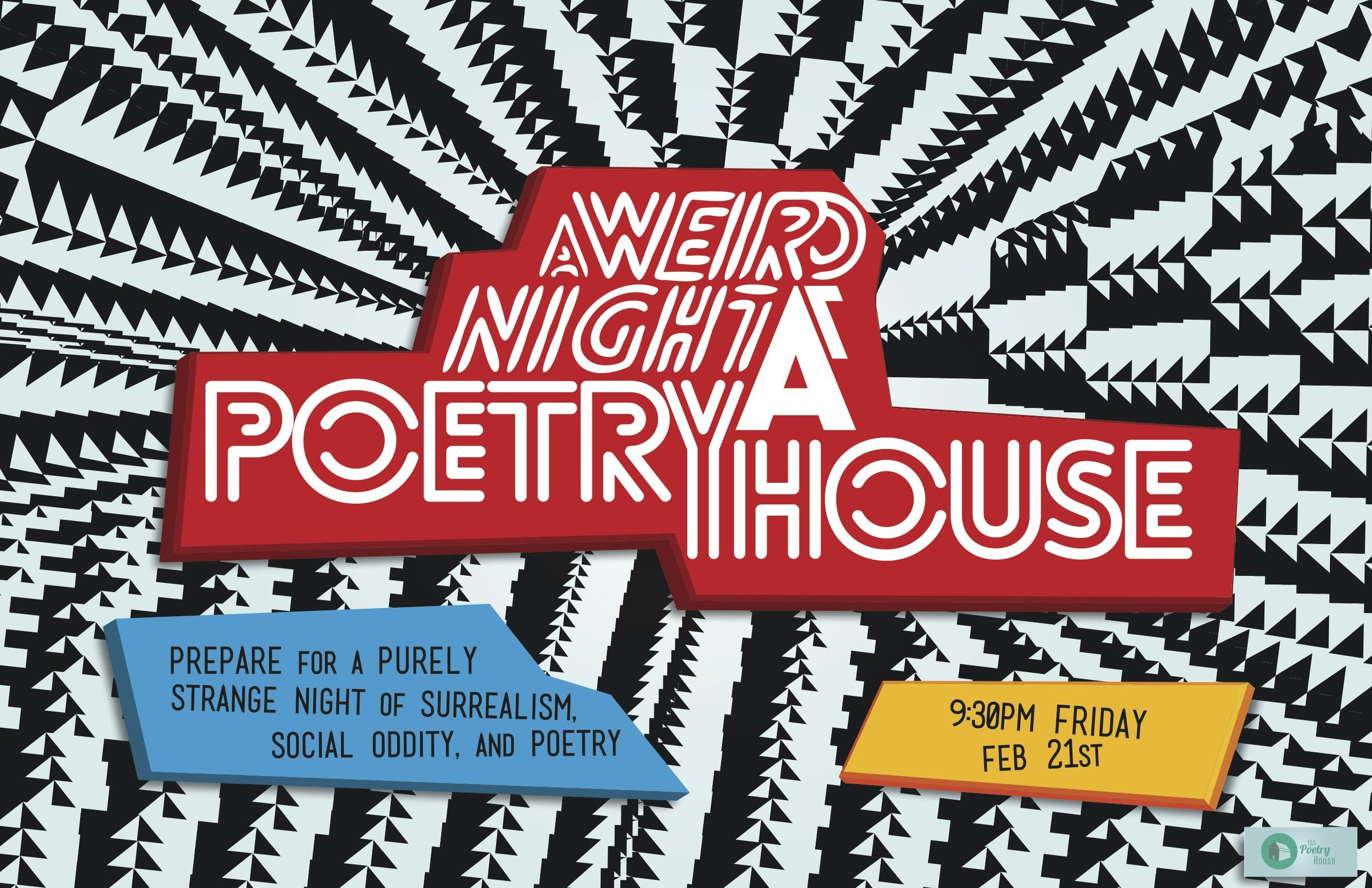 'A Weird Night at Poetry House' Event Poster