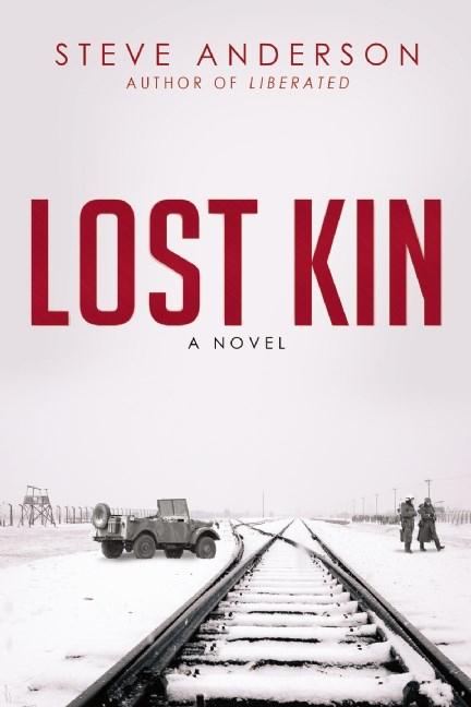 Lost Kin A Novel Steve Anderson