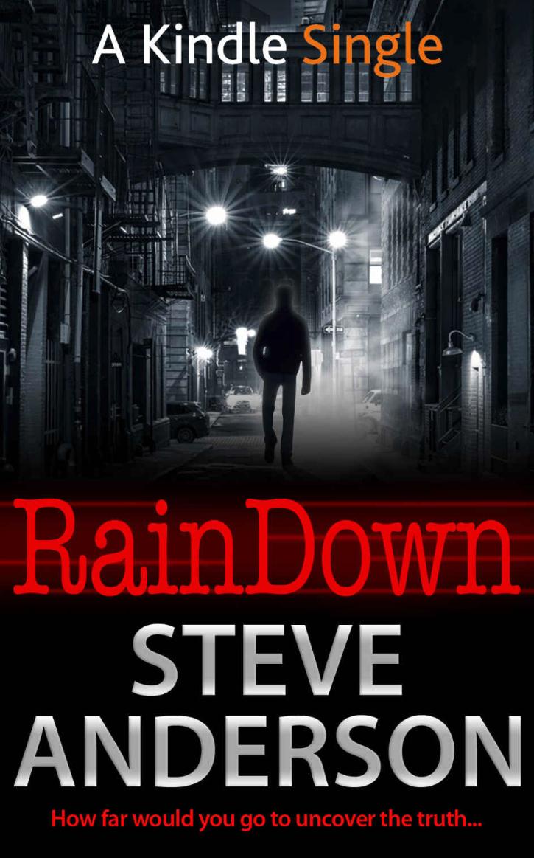 Rain Down Kindle Single