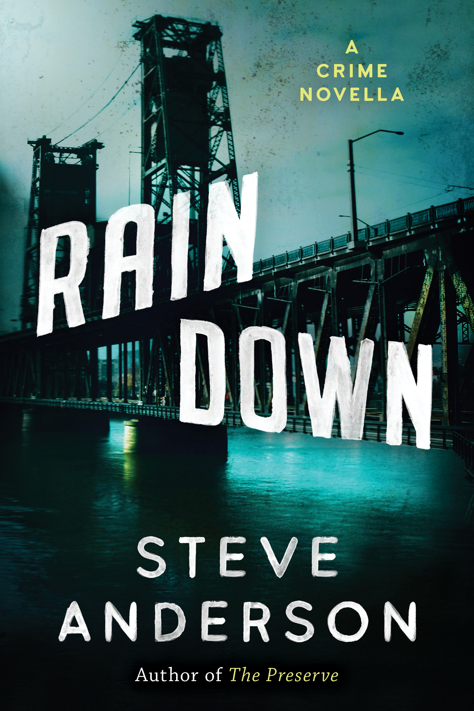 Rain Down A Crime Novella