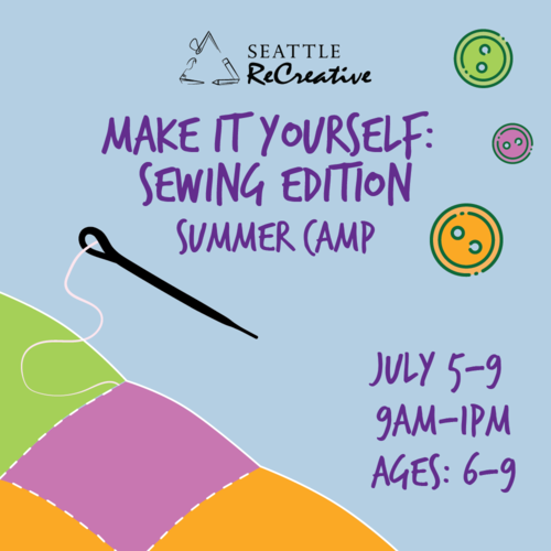 Make it yourself! Sewing Summer Camp, July 5-9