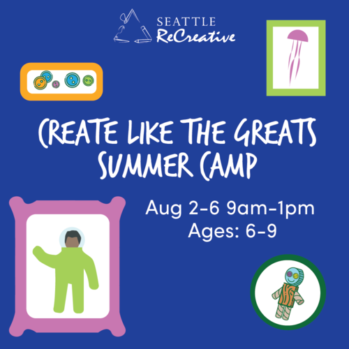 Create Like the Greats Summer Camp, Aug  2-6