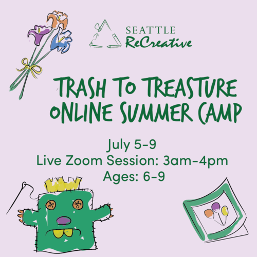 Trash to Treasure Online Summer Camp, July 5-9