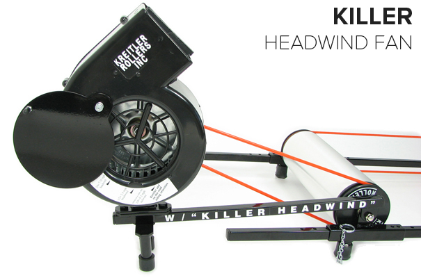 Kreitler Roller Killer headwind fan