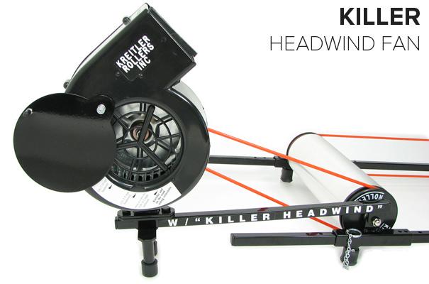 Kreitler Rollers Killer Headwind Fan