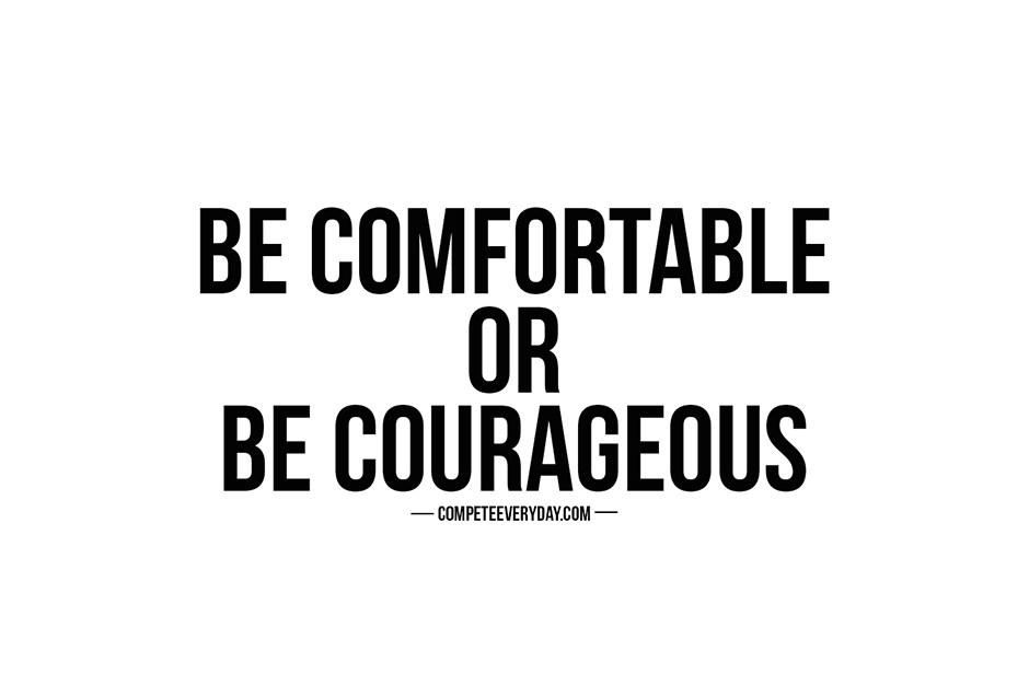 Courage-over-Comfort.jpg