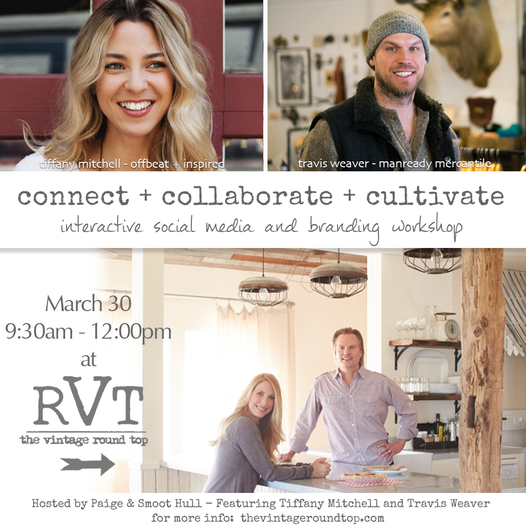 The Vintage Round Top presents connect + collaborate + cultovate