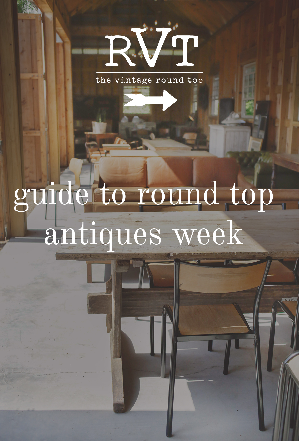 Guide to Round Top Antiques Week / The Vintage Round Top