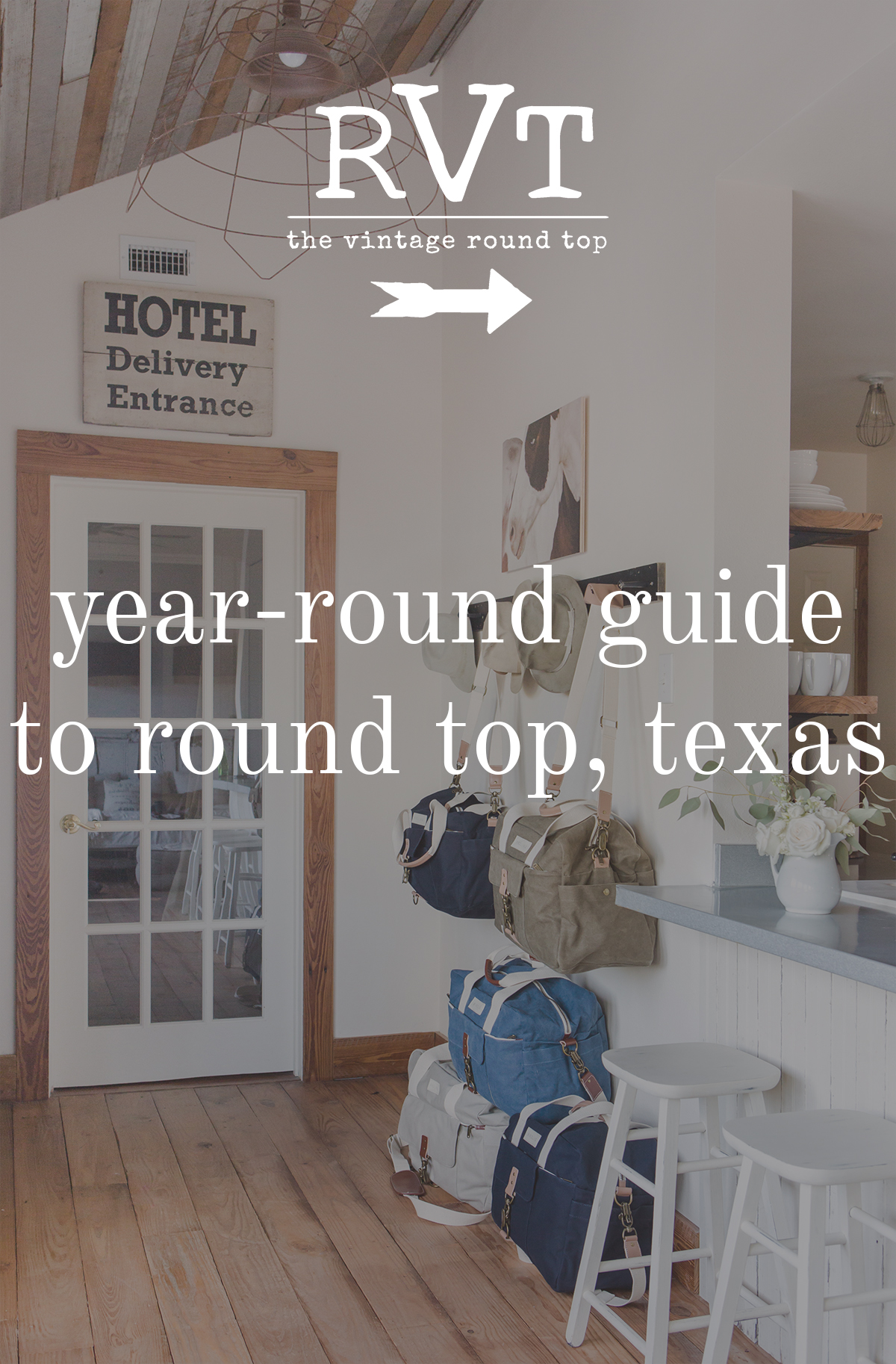 Year Round Guide to Round Top, Texas