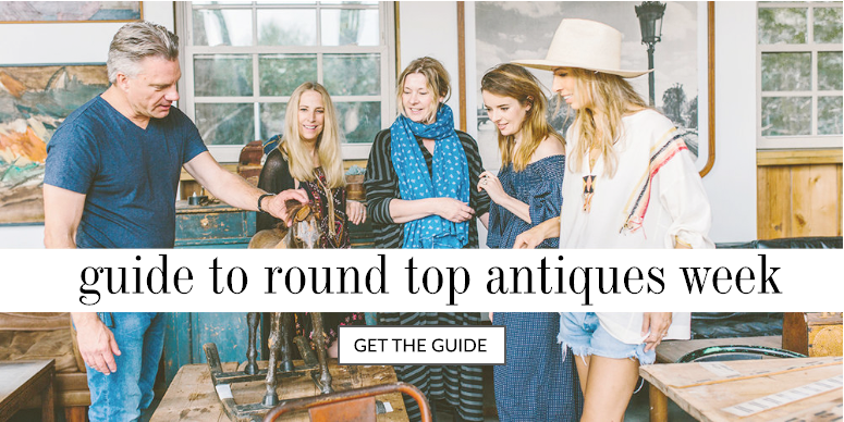 Guide to Round Top Antiques Week — The Vintage Round Top