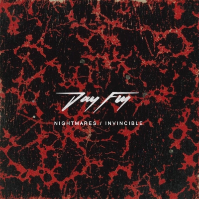 Day Fly - Nightmares/Invincible Ep