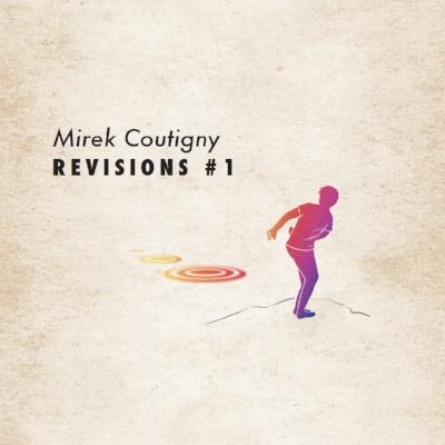 Mirek Coutigny - Revisions #1
