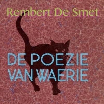 Rembert De Smet - De Poezie Van Waerie