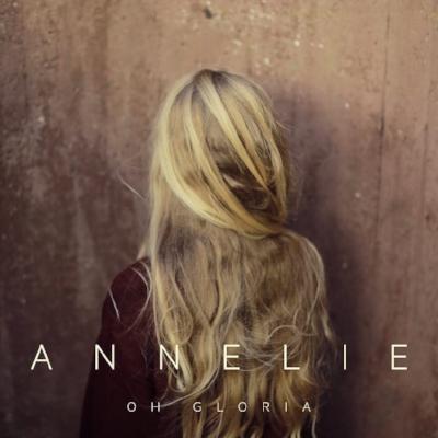Annelie - Oh Gloria