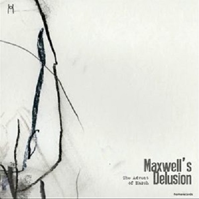 The Advent of March - Maxwell's Delusion
