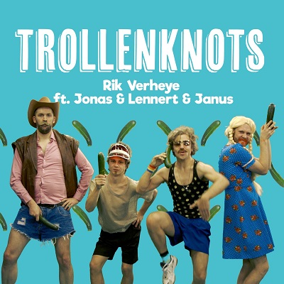 Rik Verheye ft. Jonas & Lennert & Janus - Trollenknots
