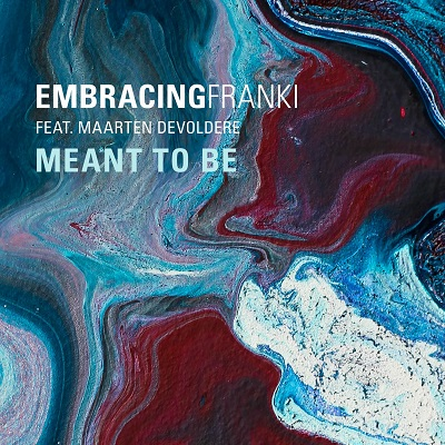 Embracingfranki - Meant To Be