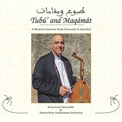Al-Armawi Ensemble - Tubú' and Maqámát feat. Amsterdam Andalusian Orchestra