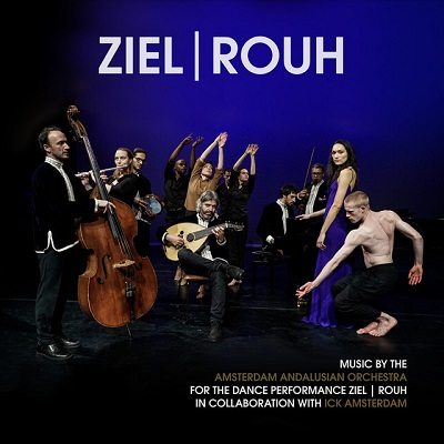 Amsterdam Andalusian Orchestra - ZIEL - ROUH