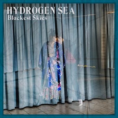 Hydrogen Sea - Blackest Skies