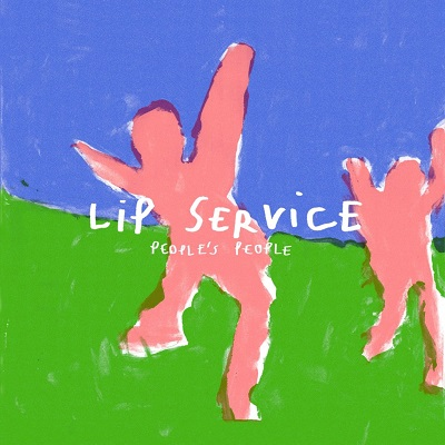 Lip Service - People's People