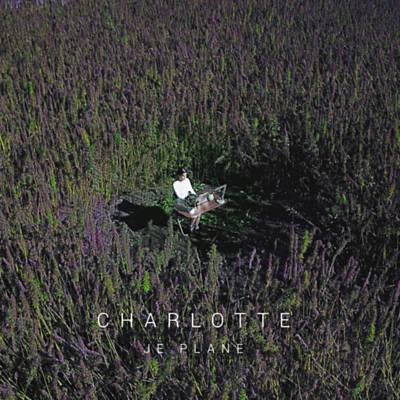 Charlotte - Je Plane