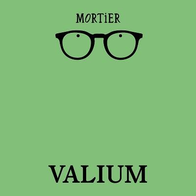 Mortier - Valium