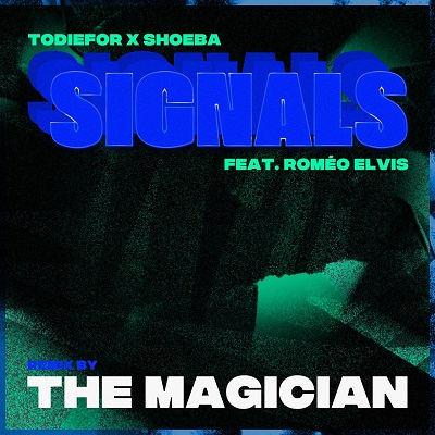 Todiefor - Signals ft. Roméo Elvis (The Magician Remix)