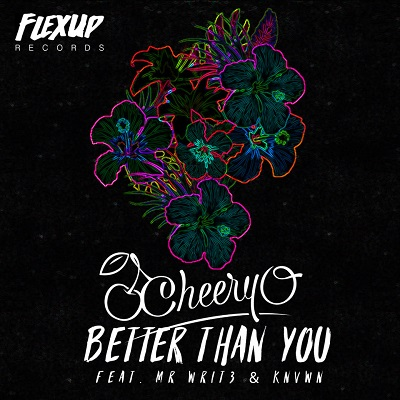 Cheery-O - Better Than You