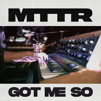 MTTR - Got Me So