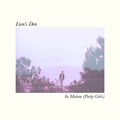 Lion's Den - In Motion (pretty Girls)