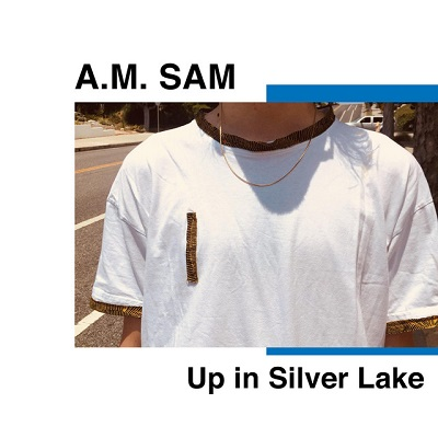 A.M. Sam - Up In Silver Lake - Jerboa Mastering