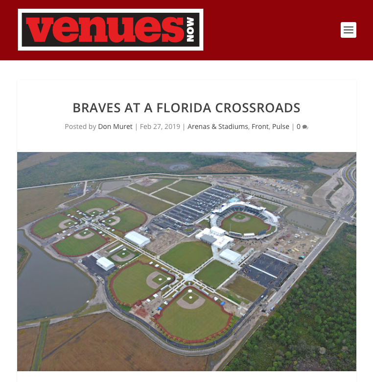 "VenuesNow Press:Braves at a Florida Crossroads - ""Architects show fans the 'Braves way' through design, according to [Pendulum's Jonathan] Cole."""