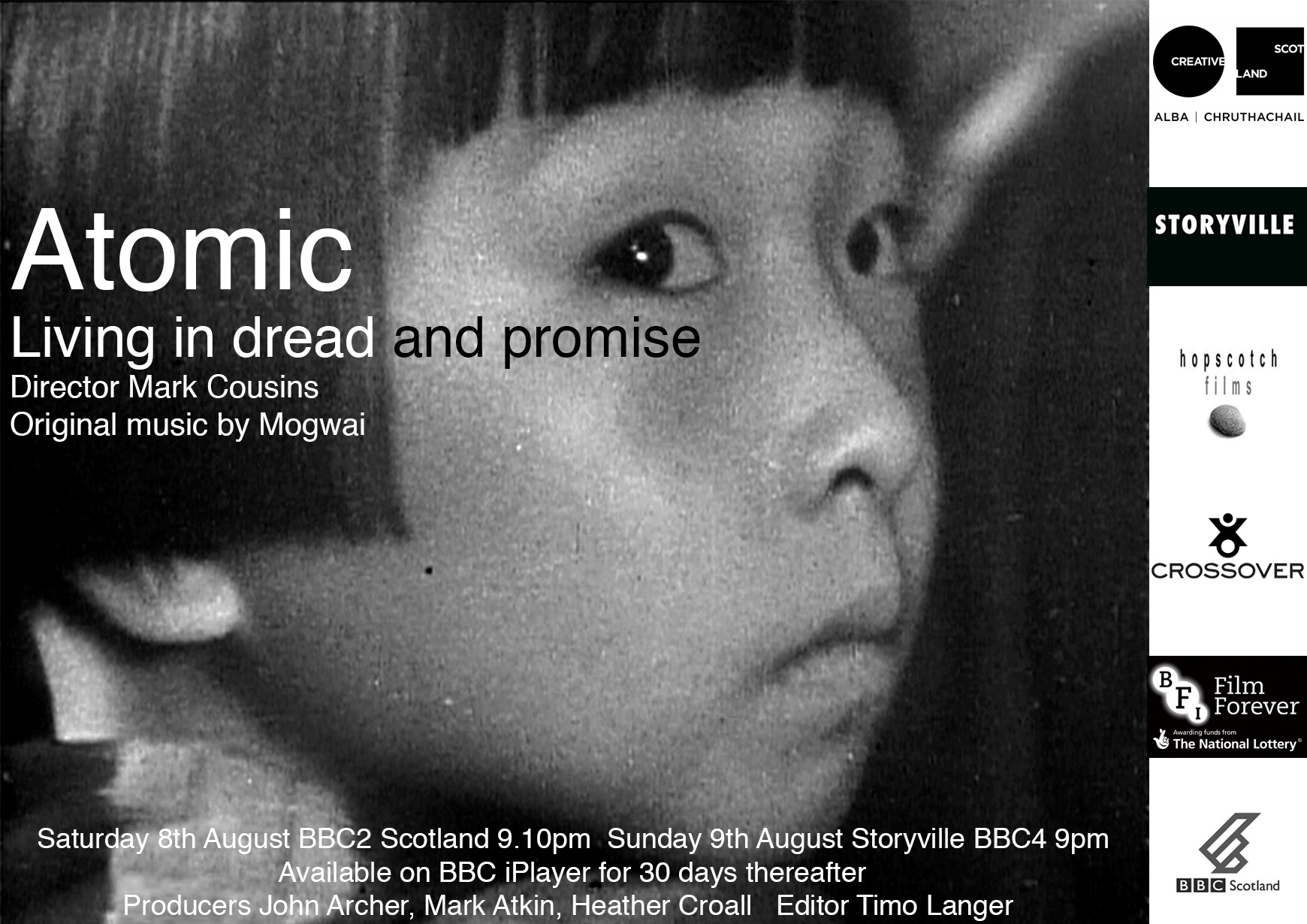 70 years ago this month the bombing of Hiroshima showed the appalling destructive power of the atomic bomb.  Mark Cousins' bold new documentary looks at death in the atomic age, but life too.  Using only archive film and a new musical score by the band Mogwai,  Atomic shows us an impressionistic kaleidoscope of our nuclear times: protest marches, Cold War sabre rattling, Chernobyl and Fukishima, but also the sublime beauty of the atomic world, and how X Rays and MRI scans have improved human lives.  The nuclear age has been a nightmare, but dreamlike too.    Watch the film: BBC2 Scotland 8th August 21:10 and BBC4 Storyville 9th August 21:00