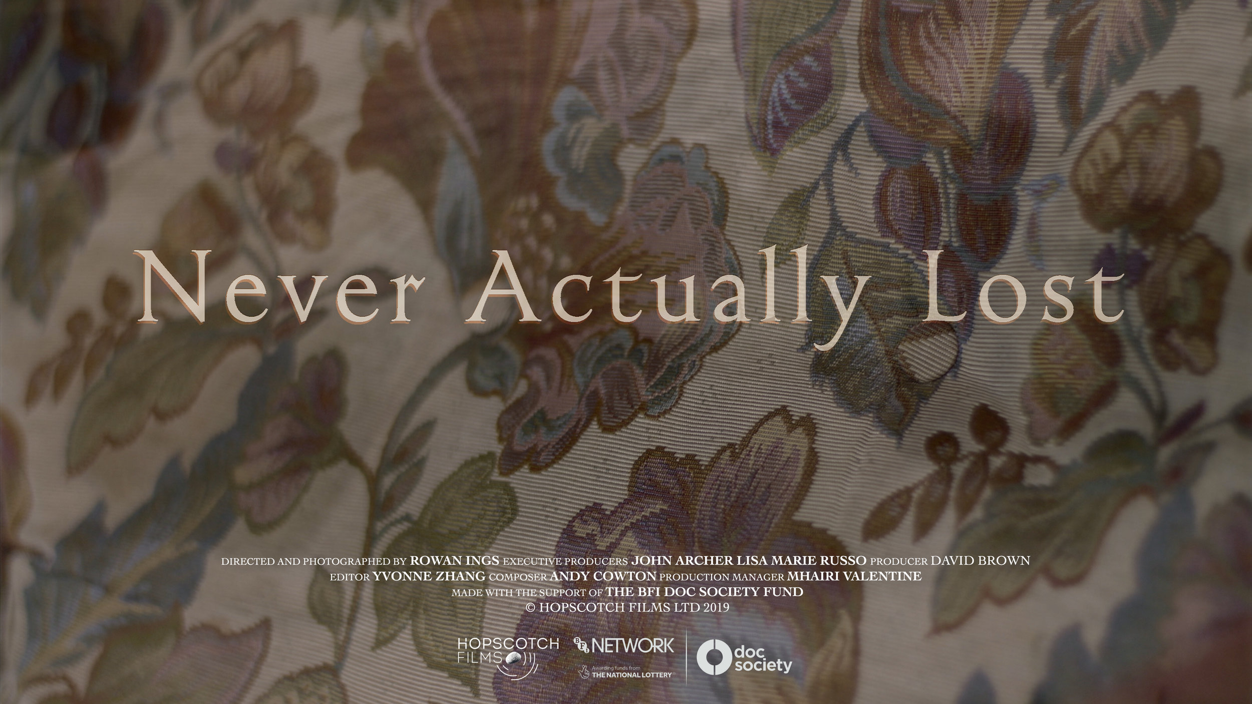 - It's with pleasure that we can say that Never Actually Lost will be screened at the Edinburgh International Film Festival. A beautiful short exploring memory and rediscovery - check it out!