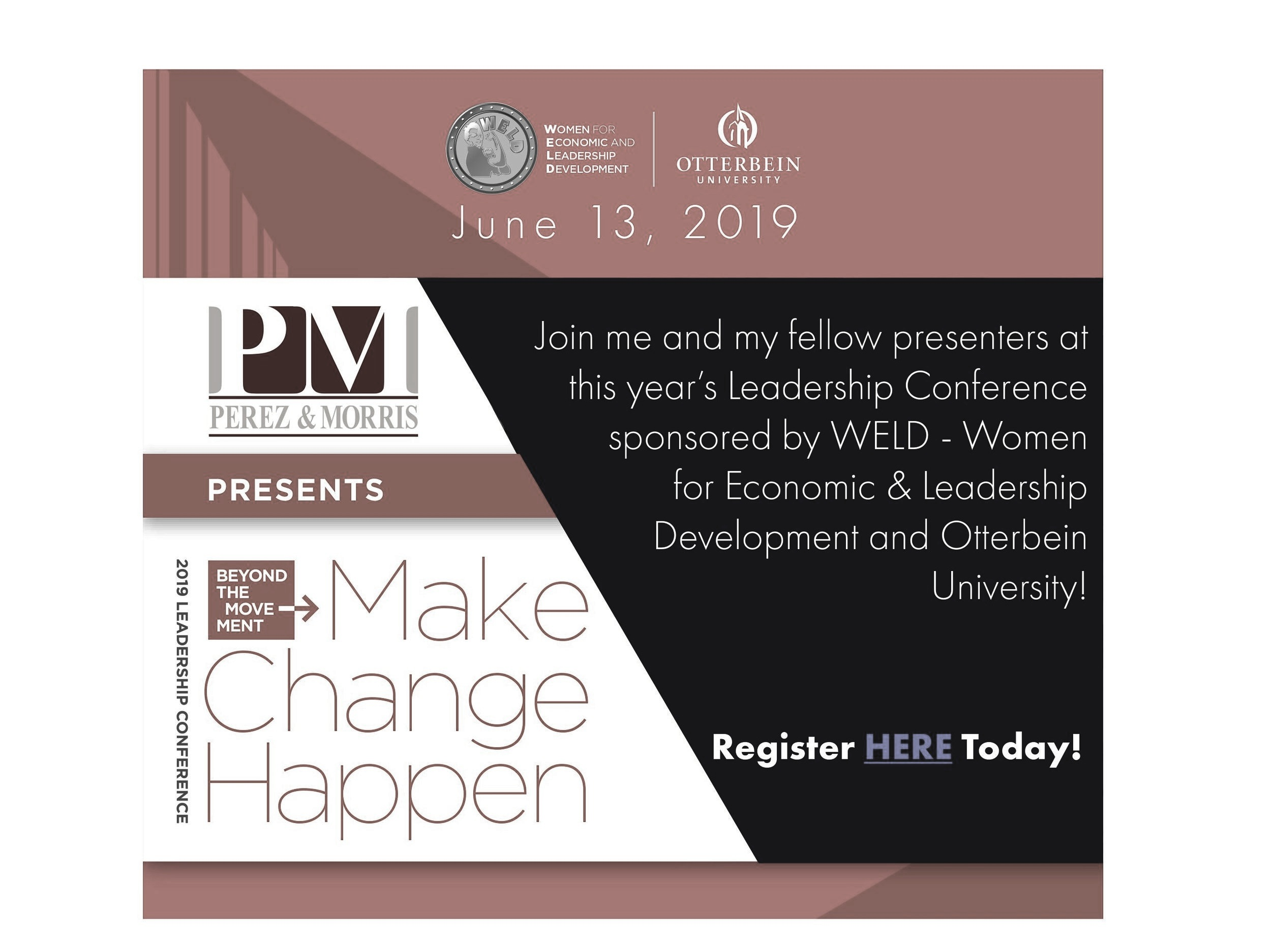 My fellow presenters and I were honored to speak at the WELD conference filled with amazing women who are making change happen.
