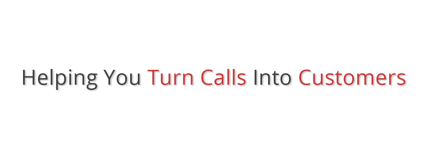 helping you turn calls into customers.png