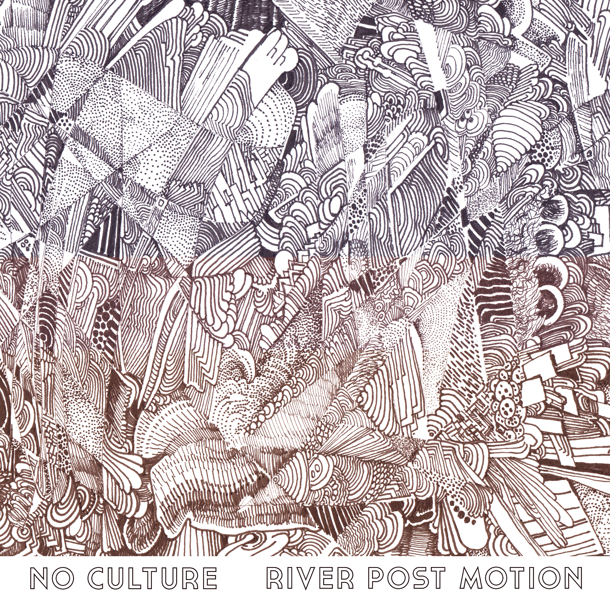 No Culture - River Post Motion (front cover)