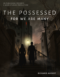W6 The Possessed: For We Are Many  Coming Soon!