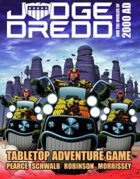 Judge Dredd & The Worlds of 2000AD Tabletop Adventure Game