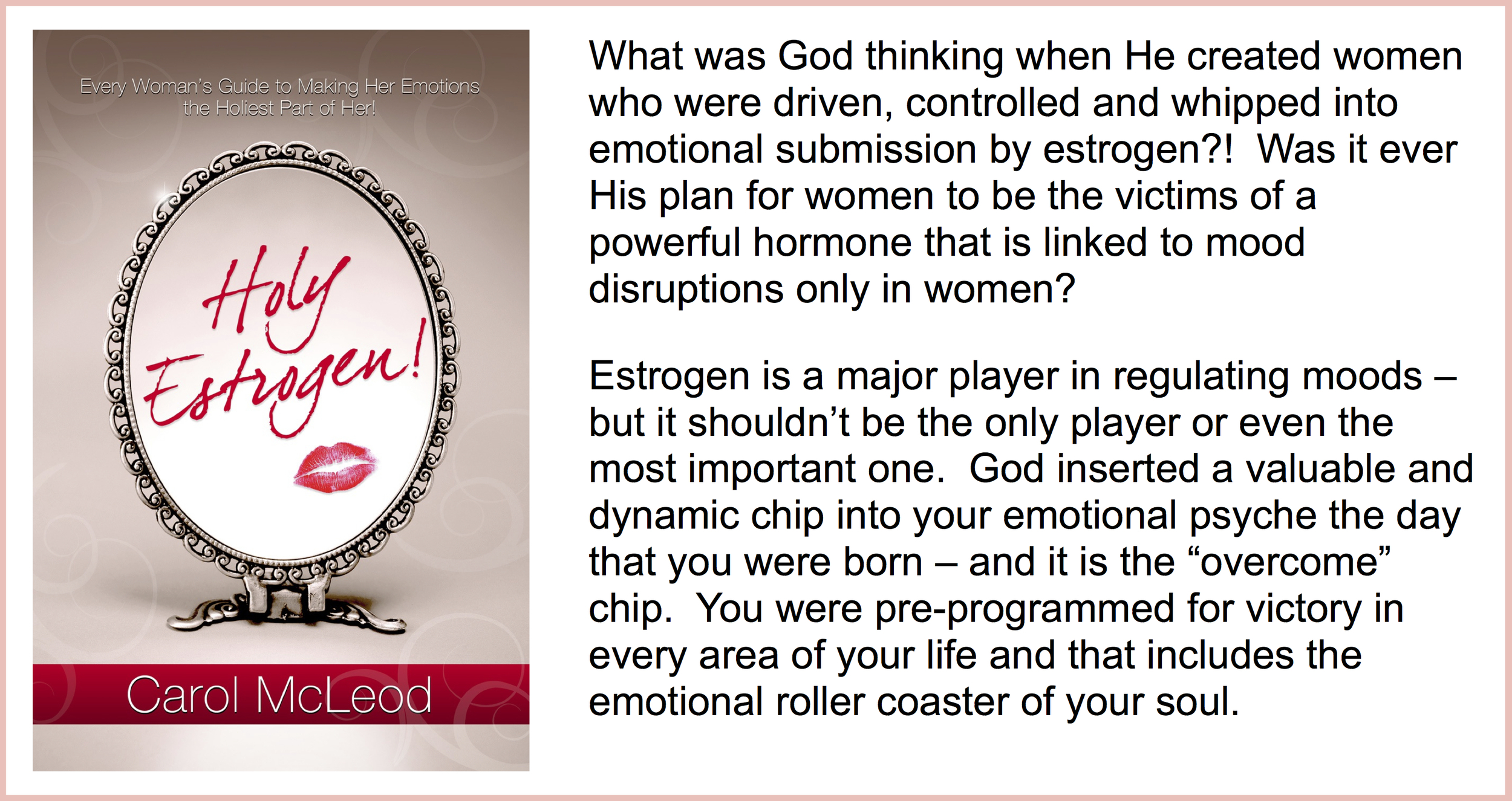 Holy Estrogen  Book - $15   Holy Estrogen  Workbook - $15