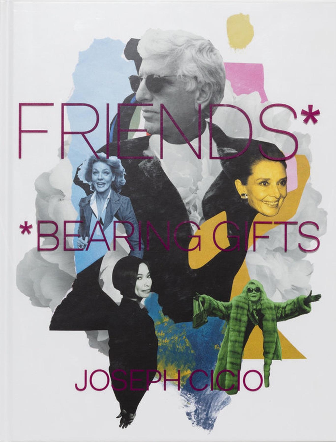FRIENDS* *BEARING GIFTS BY JOSEPH CICIO