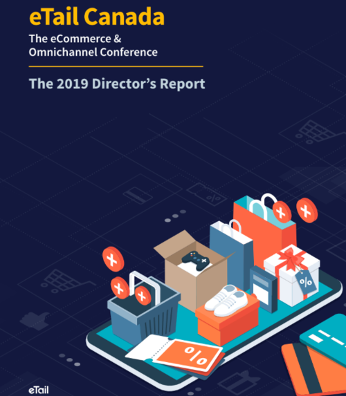 CLICK IMAGE TO DOWNLOAD ETAIL CANADA'S 2019 DIRECTOR'S REPORT