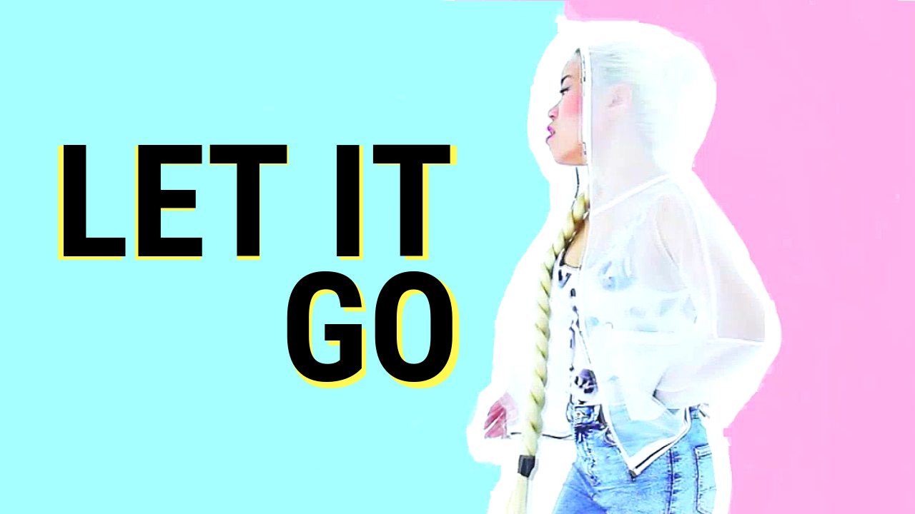 LET IT GO MUSIC VIDEO