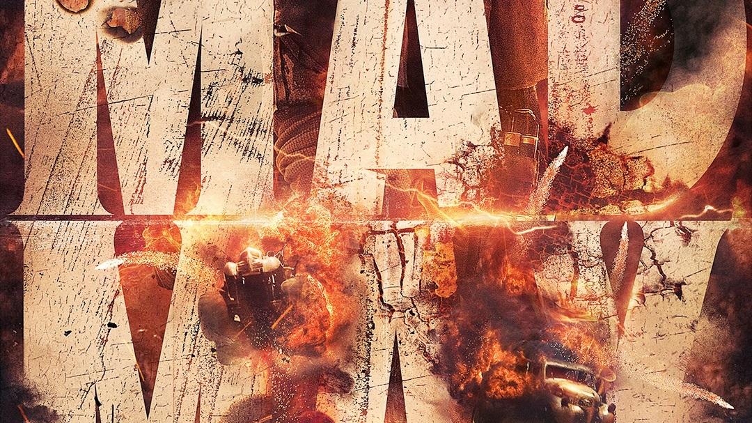 Mad Max: Fury Road -
