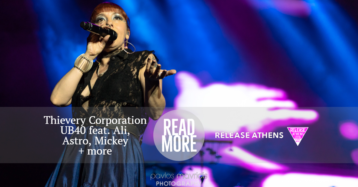 Release Athens Festival 2018 - Thievery Corporation, UB40 + more_thumbnail.jpg